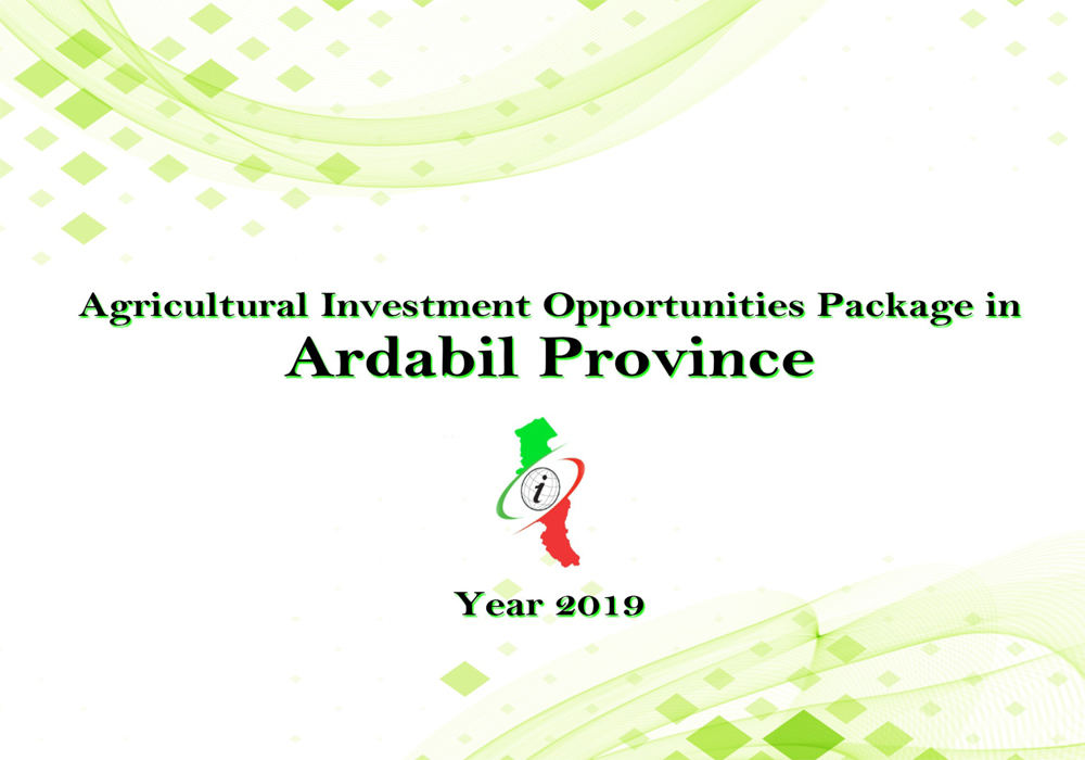 Investment Opportunities in Adabil province Iran 1