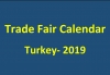 Trade Fairs Calendar in Turkey- 2019